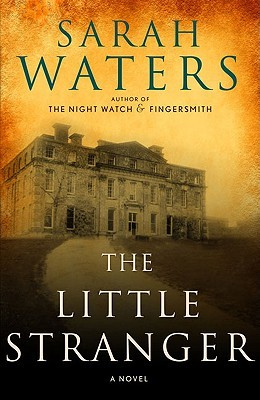 The Little Strangers by Sarah Waters