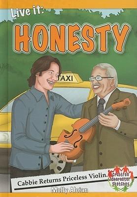 Live It: Honesty Molly Aloian