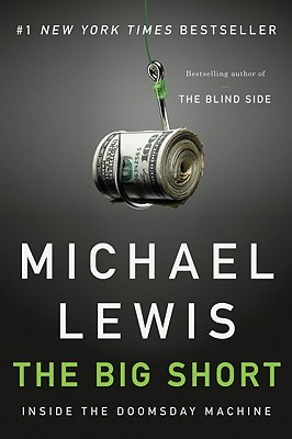 The Big Short: Inside the Doomsday Machine (Paperback)