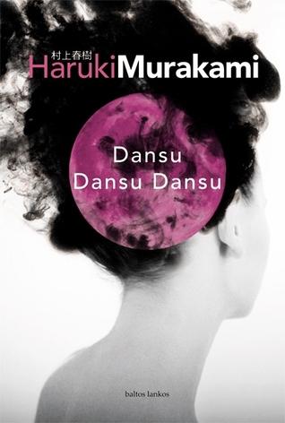 Dansu Dansu Dansu  by  Haruki Murakami