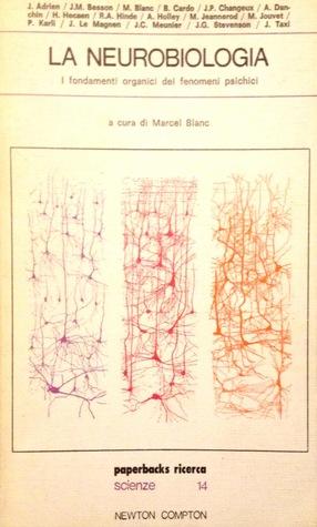 La Neurobiologia Marcel Blanc