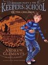 We the Children (Benjamin Pratt & Keepers of the School, #1)