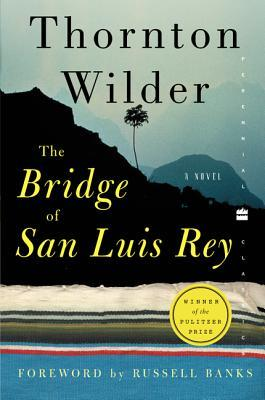 an analysis of the theme of love in the bridge of san luis rey by thornton wilder In thornton wilder's the bridge of san luis rey, we see the folly in trying to   fickle hand of death is an all-too-common theme of human experience  of the  dead and the bridge is love, the only survival, the only meaning.