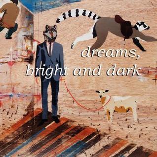 Dreams, Bright and Dark Jerry Cullum
