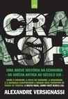 Crash!: Uma Breve História da Economia: Da Grécia Antiga ao Século XXI