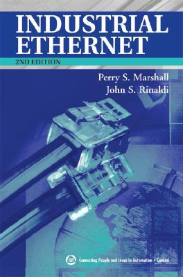 Industrial Ethernet, 2nd Edition Perry Marshall