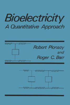 Bioelectricity  by  Robert Plonsey