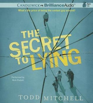 Secret to Lying, The (2011) by Todd Mitchell