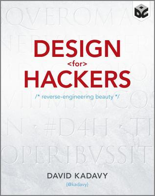 Design for Hackers: Reverse Engineering Beauty (2011)