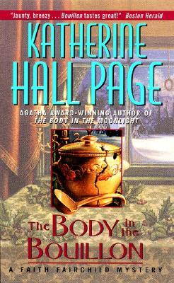 Book Review: Katherine Hall Page's The Body in the Bouillon