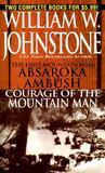 Absaroka Ambush / Courage of the Mountain Man
