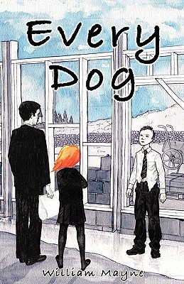 Every Dog  by  William Mayne
