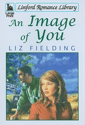 An Image of You by Liz Fielding