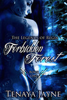 Forbidden Forest by Tenaya Jayne