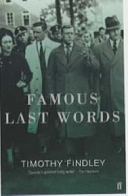 a literary analysis of timothy findley in famous last words [0736b1] - famous last words by timothy findley famous last words timothy findley on amazoncom free shipping on qualifying offers in the final days of the second world war hugh selwyn mauberley.