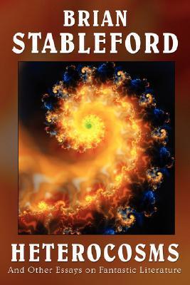 Heterocosms Brian M. Stableford
