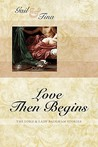 Love Then Begins