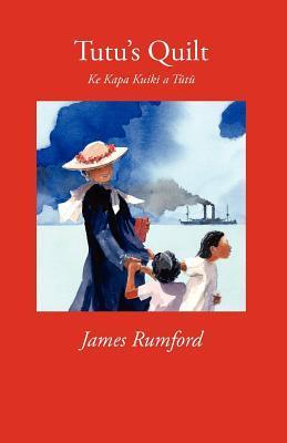 Tutus Quilt: Ke Kapa Kuiki a Tutu James Rumford