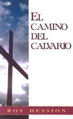 El Camino del Calvario  by  Roy Hession