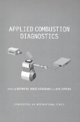Applied Combustion Diagnostics Katharina Kohse-Hoinghaus