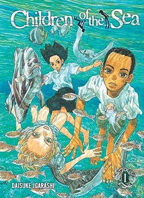 Children of the Sea, Volume 1 (2007) by Daisuke Igarashi