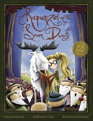 Rapunzel and the Seven Dwarfs: A Maynard Moose Tale (2011)