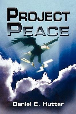 Project Peace Daniel E. Huttar