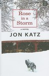 Rose in a Storm (Center Point Platinum Fiction