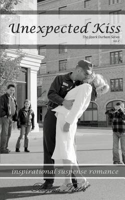 Unexpected Kiss (Ozark Durham #2)