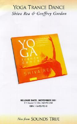Yoga Trance Dance  by  Shiva Rea