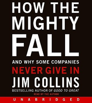 How the Mighty Fall CD: And Why Some Companies Never Give In