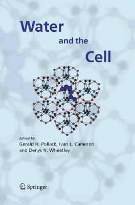 Water And The Cell Gerald H. Pollack