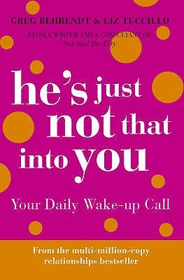 He's Just Not That Into You - Your Daily Wake-up Call