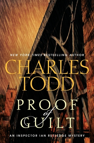 Book Review: Charles Todd's Proof of Guilt