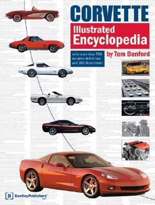 Corvette Illustrated Encyclopedia Tom Benford