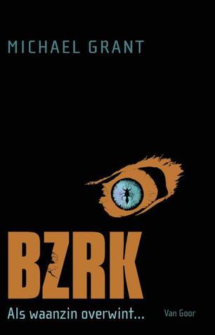 BZRK (BZRK #1) – Michael Grant