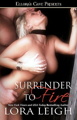 Book Review: Lora Leigh's Surrender to Fire