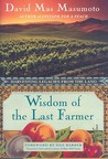 Wisdom of the Last Farmer: The Legacy of Generations