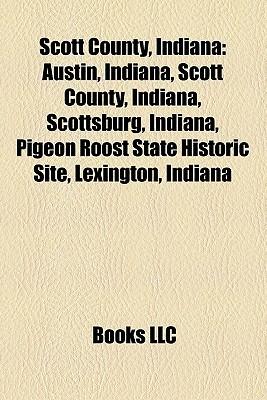 Scott County, Indiana  by  Books LLC