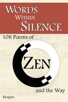 Words Within Silence  by  Kyugen