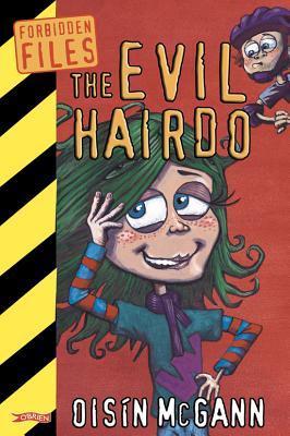 The Evil Hairdo Oisin McGann