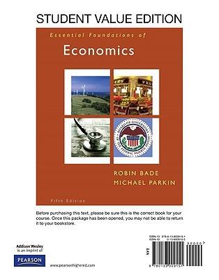 Essentials Foundations of Economics, Student Value Edition plus MyEconLab Student Access Kit Robin Bade