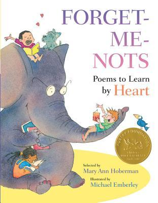 Forget-Me-Nots: Poems to Learn by Heart (2012)