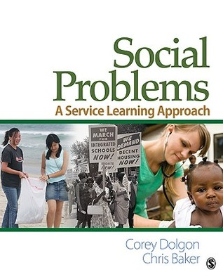 Living Sociology: Social Problems and Service Learning Corey Dolgon