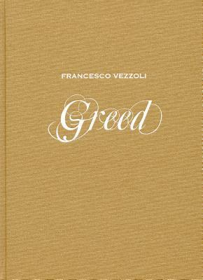 Francesco Vezzoli: Greed Cristiana Perrella