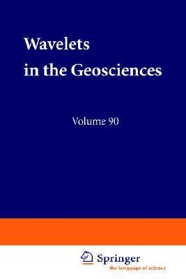 Wavelets in the Geosciences  by  R. Klees