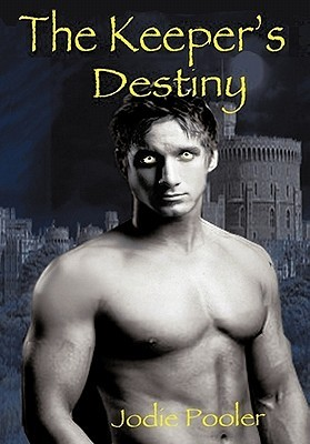 The Keepers Destiny  by  Jodie Pooler