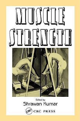 Muscle Strength Shrawan Kumar