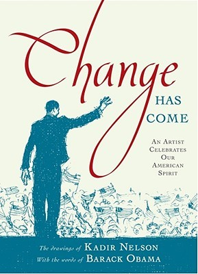 Change Has Come: An Artist Celebrates Our American Spirit (2009)
