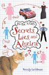 Secrets, Lies, and Algebra (Do The Math, #1)